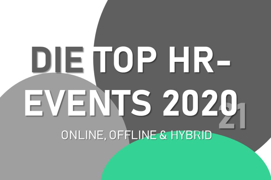 Aktuelle Personalmessen der HR-Szene im Jahr 2020 und 2021